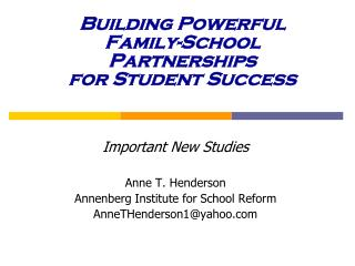Building Powerful  Family-School Partnerships for Student Success