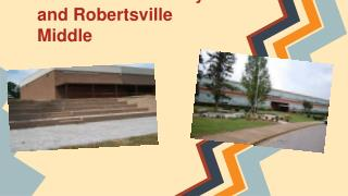Linden Elementary and Robertsville Middle