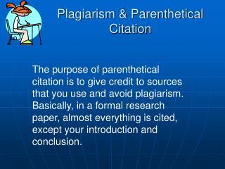 Plagiarism & Parenthetical Citation