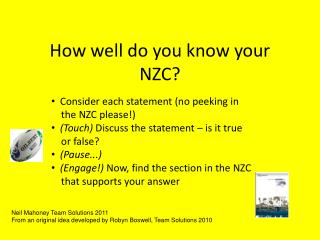 How well do you know your NZC?
