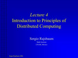 Lecture 4 Introduction to Principles of Distributed Computing