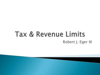Tax & Revenue Limits