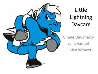 Little Lightning Daycare