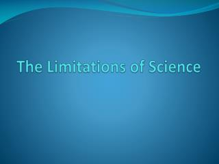 The Limitations of Science