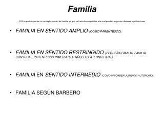 FAMILIA EN SENTIDO AMPLIO  (COMO PARENTESCO).