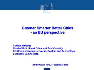 Greener Smarter Better Cities - an EU perspective