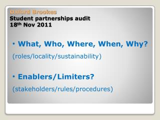 Oxford Brookes Student partnerships audit 18 th  Nov 2011