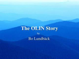The OLIN Story
