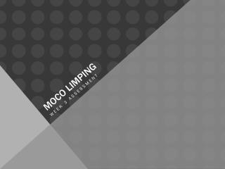 Moco  Limping