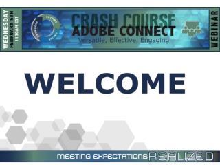Adobe Connect Pro  Crash Course