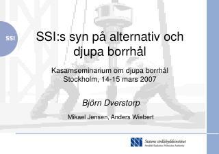 Björn Dverstorp Mikael Jensen, Anders Wiebert