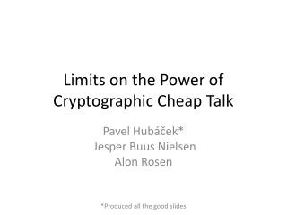 Limits on the Power of  Cryptographic Cheap Talk