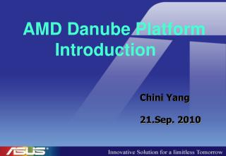 AMD Danube Platform Introduction