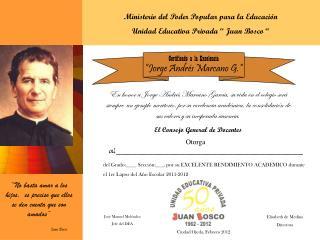 """Ministerio del Poder Popular para la Educación Unidad Educativa Privada """" Juan Bosco """""""