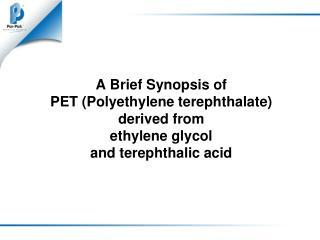Amorphous PET (APET) has: