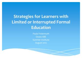 Strategies for Learners with Limited or Interrupted Formal Education