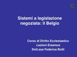 Sistemi a legislazione negoziata: il Belgio