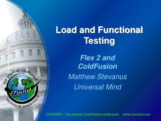 Load and Functional Testing