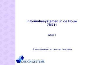 Informatiesystemen in de Bouw 7M711