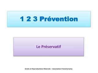 1 2 3 Prévention