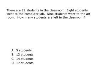 5 students 13  students 14 students 17 students