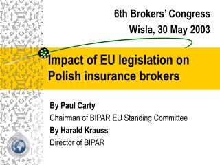 Impact of EU legislation on Polish insurance brokers