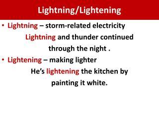 Lightning/Lightening