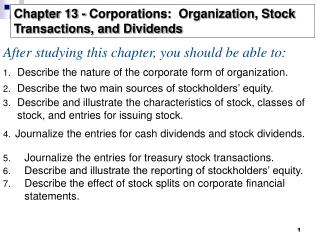 Describe the nature of the corporate form of organization.