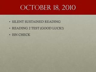 OCTOBER 18, 2010