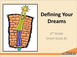 Defining Your Dreams