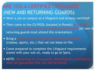ARE YOU A CERTIFIED LIFEGUARD?  (NEW AND RETURNING GUARDS)