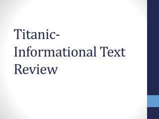 Titanic- Informational Text Review