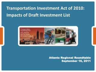 Transportation Investment Act of 2010: Impacts of Draft Investment List
