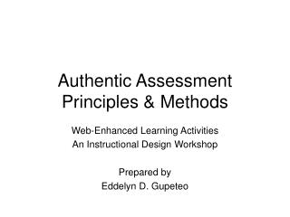 Authentic Assessment Principles & Methods