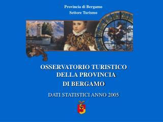 Provincia di Bergamo Settore Turismo