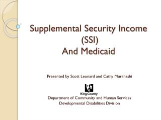 Supplemental Security Income  (SSI)  And Medicaid