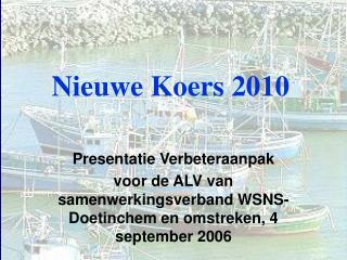 Nieuwe Koers 2010