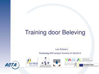 Training door Beleving                      Leo  Scheers