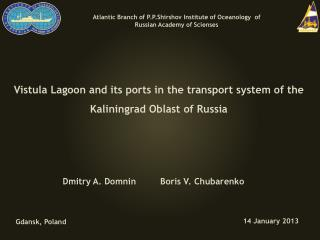 Vistula Lagoon and  its  ports in  the transport  system of the Kaliningrad Oblast of Russia