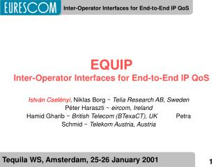 EQUIP Inter-Operator Interfaces for End-to-End IP QoS