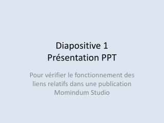 Diapositive 1  Présentation PPT