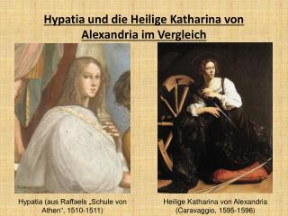 Hypatia und die Heilige Katharina von Alexandria im Vergleich