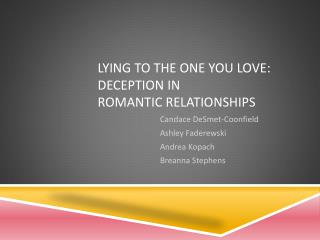 Lying to the one you love: Deception in romantic relationships