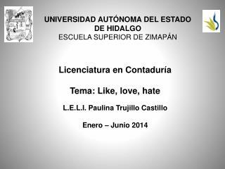UNIVERSIDAD AUTÓNOMA DEL ESTADO DE HIDALGO ESCUELA SUPERIOR DE ZIMAPÁN