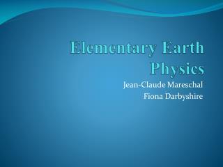 Elementary Earth Physics