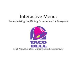 Interactive Menu: Personalizing the Dining Experience for Everyone