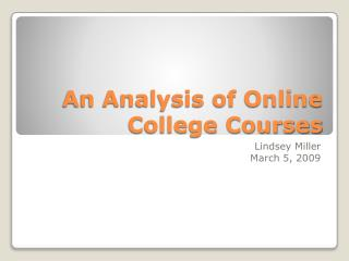 An Analysis of Online College Courses