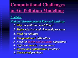 Computational Challenges in Air Pollution Modelling
