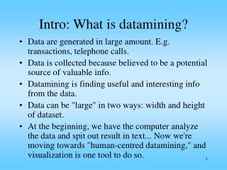 Intro: What is datamining?