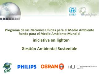 Programa  de  las Naciones Unidas para  el  Medio Ambiente Fondo para  el  Medio Ambiente  Mundial